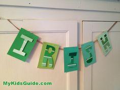 Invite the Luck O' the Irish: DIY St. Patrick's Day Irish Bunting Banner! - My Kids Guide