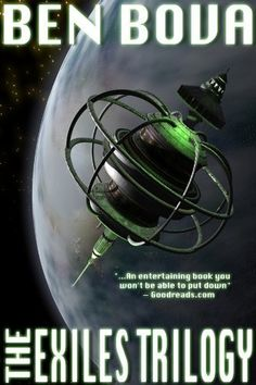 The Exiles Trilogy by Ben Bova. $8.00. Publisher: ReAnimus Press (October 11, 2011). 417 pages