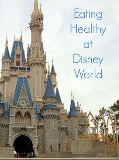 Eating Healthy at Disney World rfrd