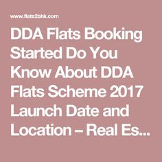 DDA Flats Booking Started Do You Know About DDA Flats Scheme 2017 Launch Date and Location – Real Estate Listings 2BHK Homes for Sale
