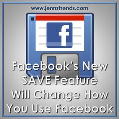 Facebook's New SAVE Feature Will Change How You Use Facebook