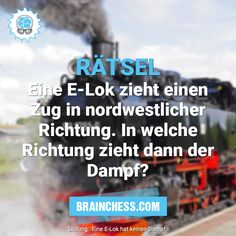 Rätsel: Wohin zieht der Dampf? Signs, Challenges, Train, Shop Signs, Sign, Signage, Dishes