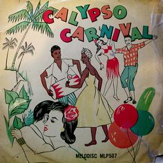 """""""Calypso rhythms can be traced back to the arrival of the first African slaves brought to work in the sugar plantations of Trinidad. Vinyl Cover, Cd Cover, Cover Art, Album Covers, Calypso Pirates, Trinidad, Reggae Rasta, Calypso Music, Jamaica Reggae"""