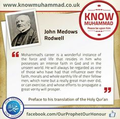 John Medows Rodwell Views About Prophet Muhammad pbuh.