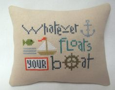 Sailboat Cross Stitch Mini Pillow Whatever Floats Your Boat Nautical Shelf Pillow by luvinstitchin4u on Etsy
