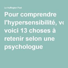 Pour comprendre l'hypersensibilité, voici 13 choses à retenir selon une psychologue Alzheimers Activities, Highly Sensitive Person, Relaxing Yoga, Trouble, Positive Attitude, Stress Management, In My Feelings, Positive Affirmations, Healthy Tips
