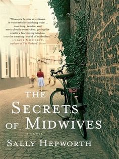 ★ ★ ★ - The Secrets of Midwives by Sally Hepworth.Adult fiction about three generations of woman that are midwives, each with their own secrets. Books And Tea, I Love Books, New Books, Good Books, Books To Read, Books 2016, Summer Reading Lists, Beach Reading, Reading Room