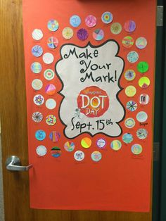 "students create a ""dot"" for the gallery posted on the classroom door"