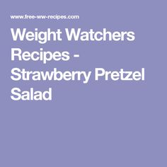 Weight Watchers Recipes, Dreamsicle Salad Recipe To Help With Your Diet Plan. Weight Watchers Dreamsicle Salad Recipe And Only 5 PointsPlus Per Serving. Weight Watchers Diet Plan, Weight Watchers Smart Points, Weight Watchers Desserts, Wieght Watchers, Strawberry Poke Cakes, Strawberry Pretzel Salad, Strawberry Recipes, Dreamsicle Salad Recipe, W Watchers
