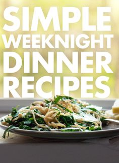 Simple, fresh and healthy recipes for busy weeknights. All vegetarian. cookieandkate.com