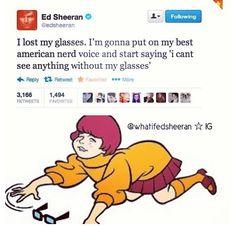 Hahaha Ed Sheeran