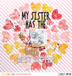 Layout: My Sister Has the Best Sister