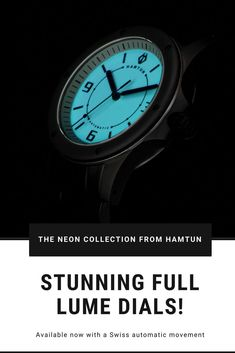 If you like wearing your watch at night youll appreciate the full lume dial on the Neon Automatic collection from Hamtun Watches. One of a series of affordable automatic watches for men, the Neon collection features automatic (mechanical) Swiss movements Best Cheap Watches, Popular Watches, Best Watches For Men, Cool Watches, Affordable Automatic Watches, Best Affordable Watches, Automatic Watches For Men, Watch Companies, Watch Brands