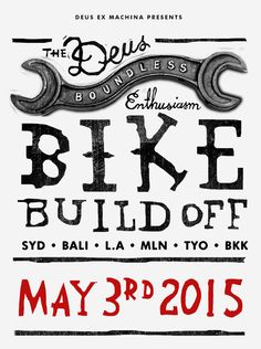 The Deus Boundless Enthusiasm Bike Build Off - May 3rd 2015 - Save the date!