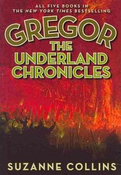 Rich-in-suspense-and-brimming-with-adventure-the-New-York-Times-bestselling-Underland-Chronicles-unfold-the-fate-of-the-Underland-and-the-great-warrior-Gregor-Includes-Books-1-to-5