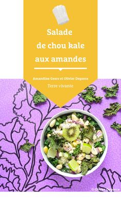 #terrevivante #amandinegeers #salade #choukale #amandes #recettesalade #recetteété Chou Kale, Bio, Eat Healthy, Coleslaw, Sprouts