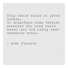 Joko Pinurbo Best Quotes, Love Quotes, Inspirational Quotes, Calling Quotes, Poems Beautiful, Joko, Travel Quotes, That Way, Sentences