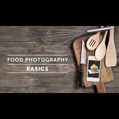Food Photography Basics: Style, Frame, Light