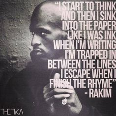 ''I start to think and then I sink into the paper like I was ink, When I'm writing I'm trapped In between the lines, I escape when I finish the rhyme'' Hip Hop And R&b, Love N Hip Hop, Hip Hop Rap, Hip Hop Underground, Hip Hop Quotes, Rap Quotes, Movie Quotes, Hip Hop Artists, Music Artists
