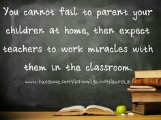 Teachers and parents must work together to form an effective support system for children.