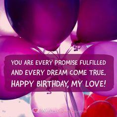 Happy Birthday Quotes For Her, Birthday Quotes For Girlfriend, Birthday Wishes For Girlfriend, Happy Birthday Beautiful, Romantic Birthday, Best Birthday Wishes, Very Happy Birthday, Birthday Messages, Birthday Celebration
