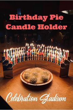 Key lime ... coconut cream ... classic apple ... celebrate birthdays with your favorite pie and candles for every year.  Celebration Stadium candle holders come in two sizes -- full-size (pictured) and small-size for personal pies and cupcakes.  Make your next party unforgettable, see all the Celebration Stadiums at celebrationstadium.com.