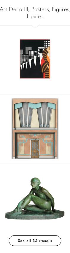 """""""Art Deco III; Posters, Figures, Home..."""" by judymjohnson ❤ liked on Polyvore featuring home, home decor, art deco, decor, vintage, green home decor, green home accessories, ceramic figurines, green figurine and copper sculpture"""