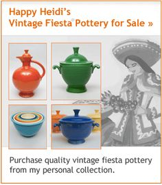 Happy Heidi's Vintage American Pottery Online Web Store, where you can purchase quality vintage fiesta pottery from my personal collection