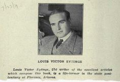 Louis Victor Eytinge gained prominence through his copywriting accomplishments while serving a life term for murder.