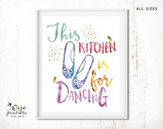 Check out this item in my Etsy shop https://www.etsy.com/listing/286387993/kitchen-dancing-decor-printable-wall-art