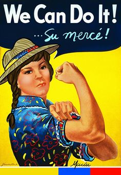 we can do it Ww2 Posters, Travel Posters, Colombian Culture, Rosie The Riveter, Diy Spa, We Can Do It, Public Relations, Advertising Poster, Graphic Design Illustration