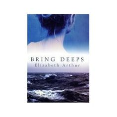 Bring Deeps - a passionate tale and beautiful prose