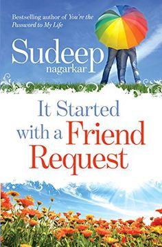 It Started with a Friend Request by Sudeep Nagarkar http://www.amazon.com/dp/B00DQ6GM0W/ref=cm_sw_r_pi_dp_2GW5vb1B3BG3Y