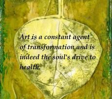 Quote and art by Cathy Malchiodi ©2013 Cathy Malchiodi, The Soul's Palette