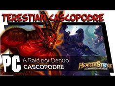 A Raid por Dento: Terestian Cascopodre