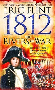Introducing 1812 The Rivers of War The Trail of Glory. Great Product and follow us to get more updates!