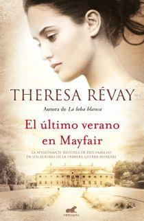 El callejón de las historias: RESEÑA: El último verano en Mayfair - Theresa Réva...