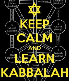 Keep Calm and Learn Kabbalah #Kabbalah