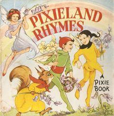 """Pixieland Rhymes"" ill. by Rene Cloke"
