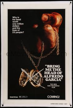 1 of 1 : 3a207 BRING ME THE HEAD OF ALFREDO GARCIA linen advance 1sh '74 it's worth $1,000,000 & 25 lives!