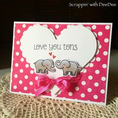 Scrappin' with DeeDee: Love You Tons by Lawn Fawn