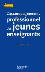 Notes de lecture : Laccompagnement professionnel des jeunes enseignants - Delfynus, une maîtresse qui vous veut du bien!