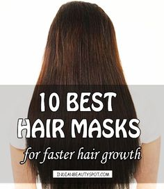 How to make Your Hair Grow Faster - ♥ IndianBeautySpot.Com ♥