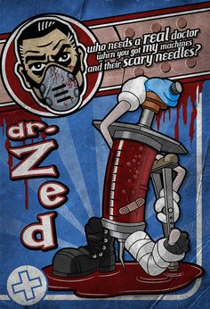 Dr Zed - Borderlands by ~MarkuzR on deviantART   Sad is that people are apparently stealing this work and selling it as their own. People are so scummy.