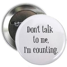 Don't talk to me I'm counting - knitting and crochet humor Knitting Humor, Crochet Humor, Knitting Ideas, Knitting Projects, Operating Room Nurse, Pharmacy Humor, Pharmacy Technician, Coffee Cup Art, Surgical Tech