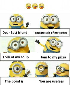 Friends quotes funny Friendship quotes funny Funny minion pictures Friends funny Funny quotes Minions quotes - A deadly combination - Funny Texts Jokes, Funny Minion Memes, Funny Insults, Funny School Jokes, Very Funny Jokes, Jokes Quotes, Really Funny Memes, Stupid Funny Memes, Minions Quotes