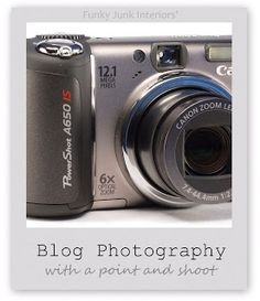 How to get great blog photos with a point and shoot camera. You don't have to have a big fancy DSLR.