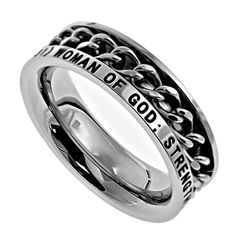 - Christian: Spinner Chain Ring Is A Superb Way To Show Your Faith! Bible Verse: WOMAN OF GOD; STRENGTH, HONOR, WISDOM, KINDNESS (PROV. 31) Material: 6 mm thin band. Jewelry Grade Stainless Steel with