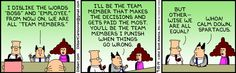 There is no I in team. | Read Dilbert #comics @ http://dilbert.com/strips/comic/2014-09-15/?http://dilbert.com/strips/comic/2014-09-15/ #GoComics #webcomic