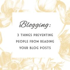 3 things preventing people from reading your blog posts (and how to fix them)